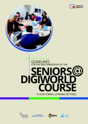 Guidelines for the Implementation of the Seniors@DigiWorld course in Non-Formal Learning Settings